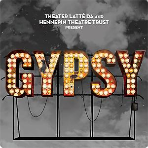 GYPSY -  Broadway Reimagined with Theater Latte' Da